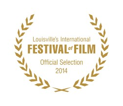 Official Selection Louisville International Festival of Film
